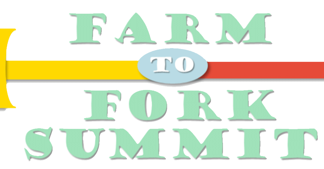 Here comes Farm to Fork Summit 2020!